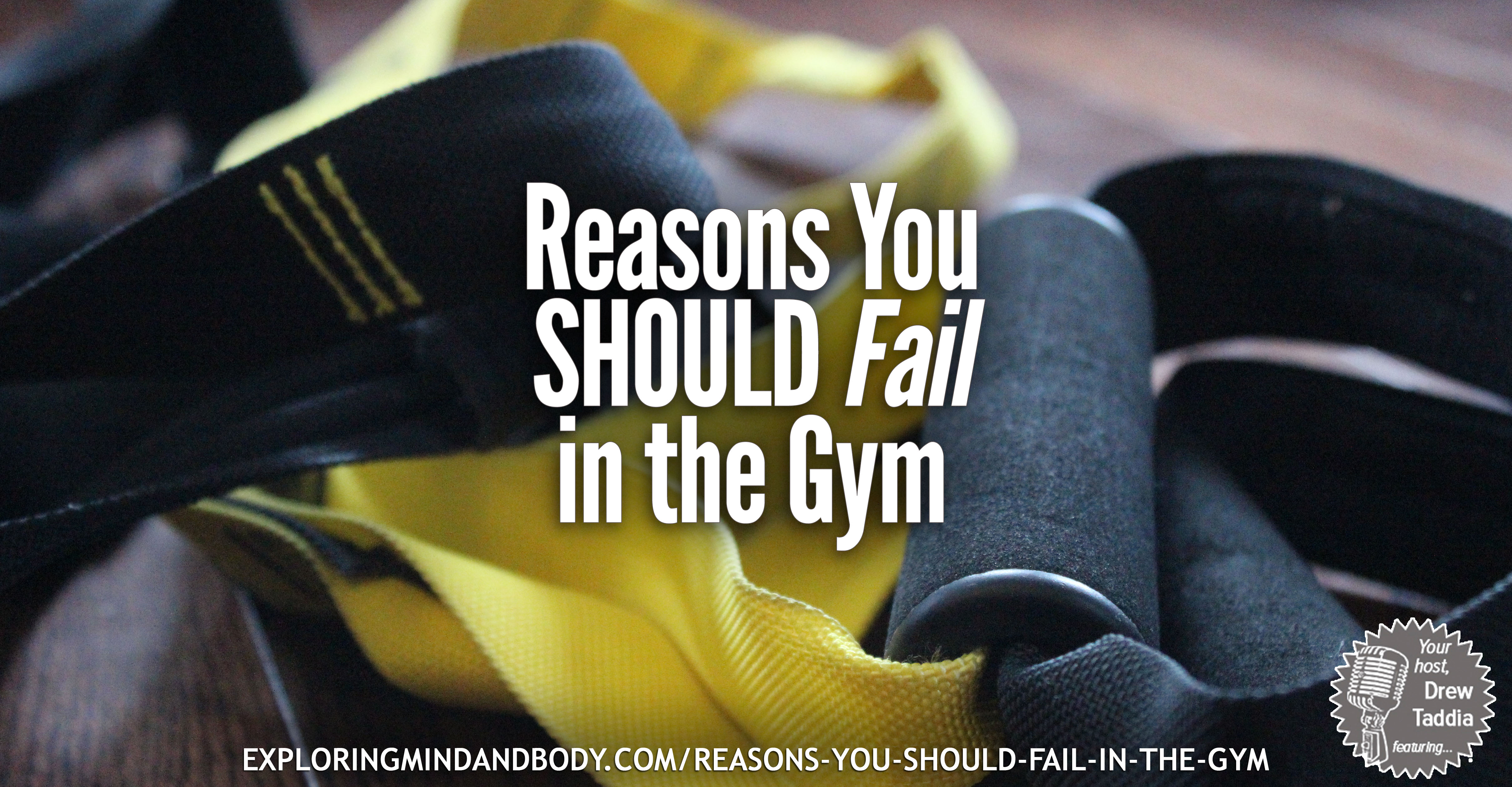 reasons you should fail in the gym