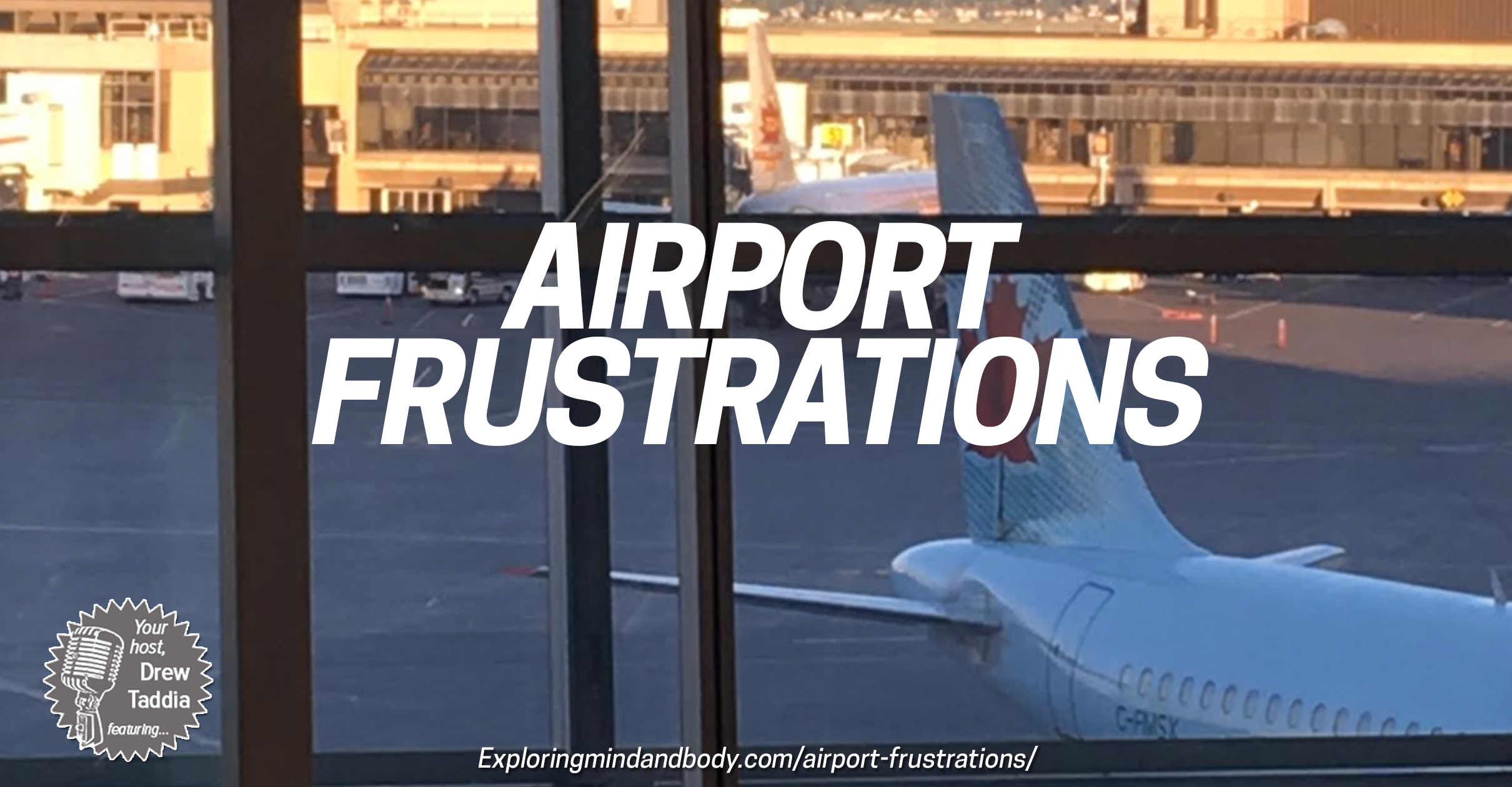 airport frustrations