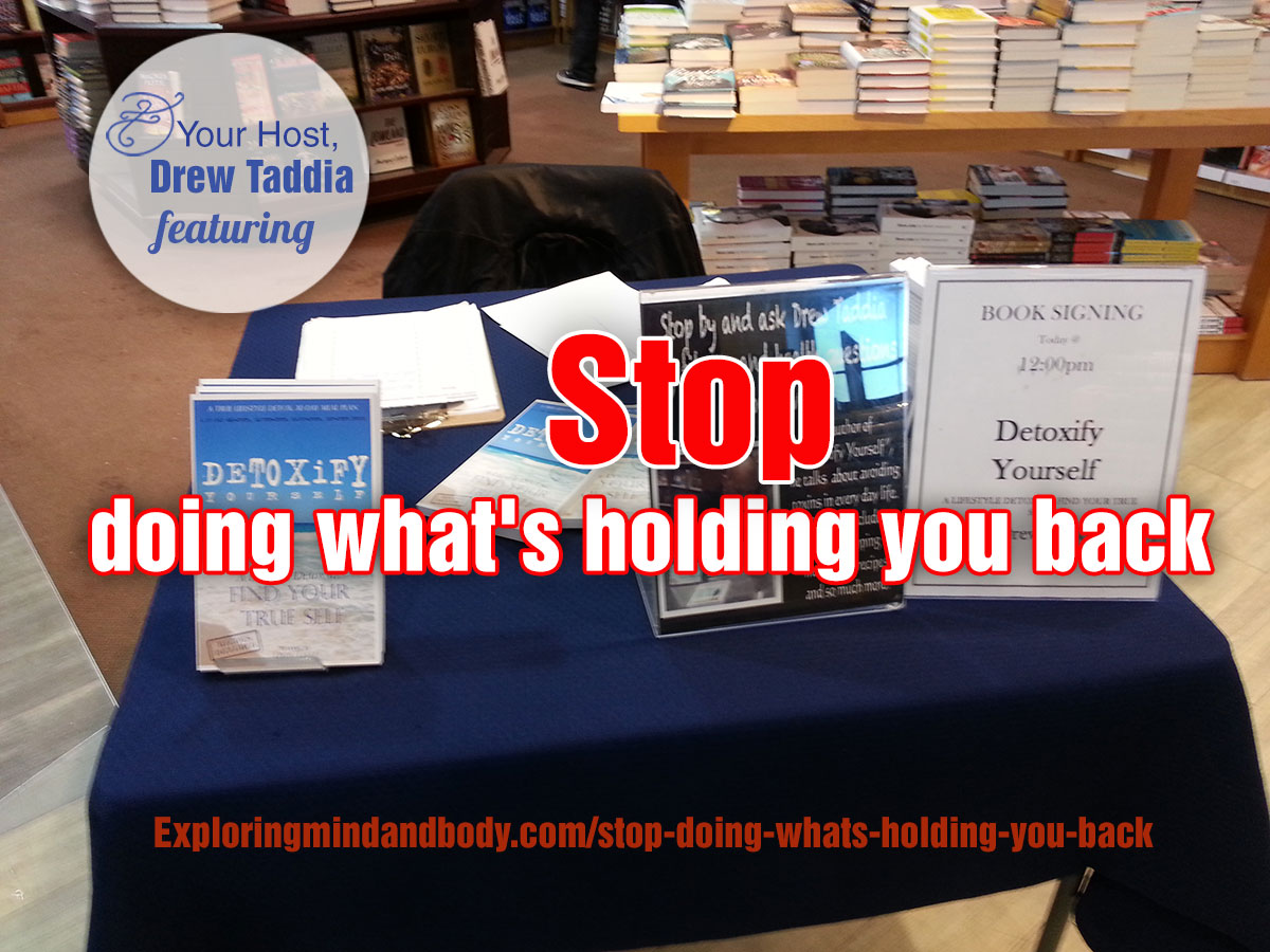Stop doing what's-holding you back