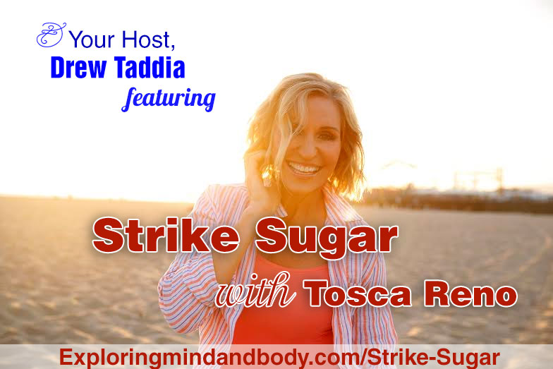 Strike Sugar with Tosca Reno
