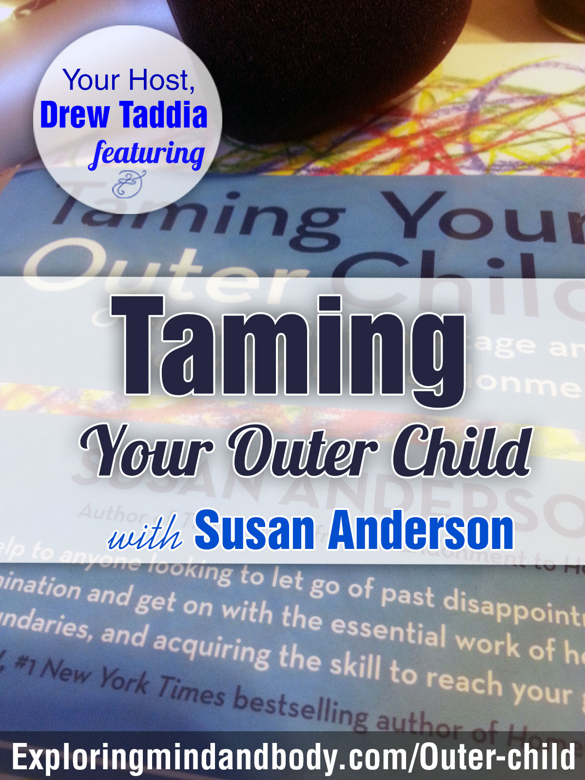 Taming-Your-Outer-Child