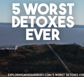 5 worst detoxes ever