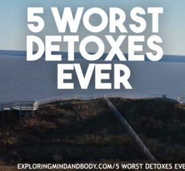 5 worst detoxes ever