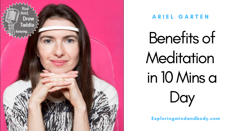 Benefits of Meditation in 10 mins a day