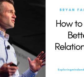 How to build better relationships