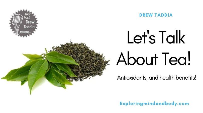 Let's talk about tea!