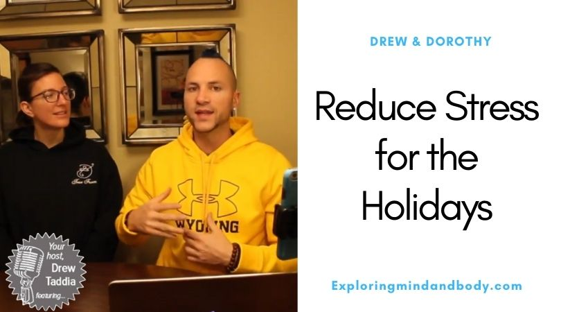Reduce Stress For The Holidays