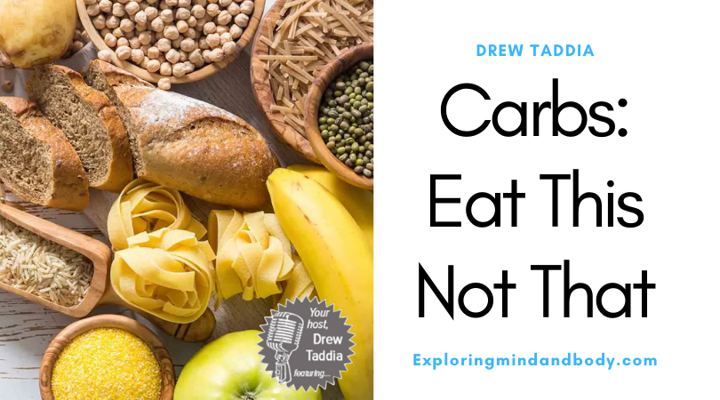 Carbs: Eat This Not That