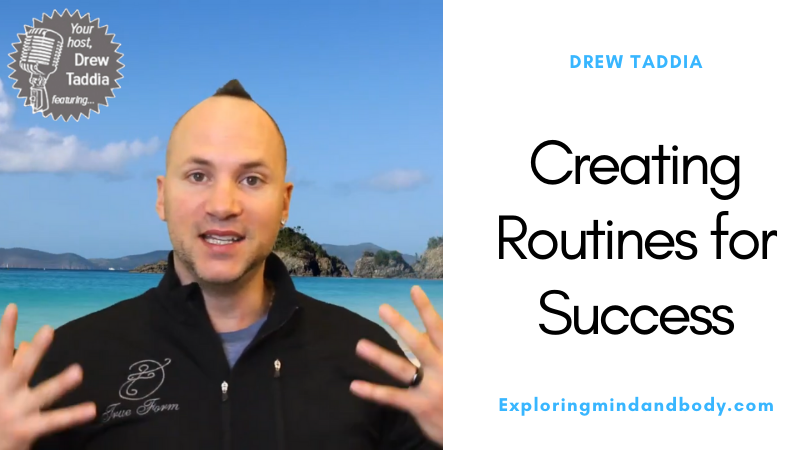Creating Routines for Success