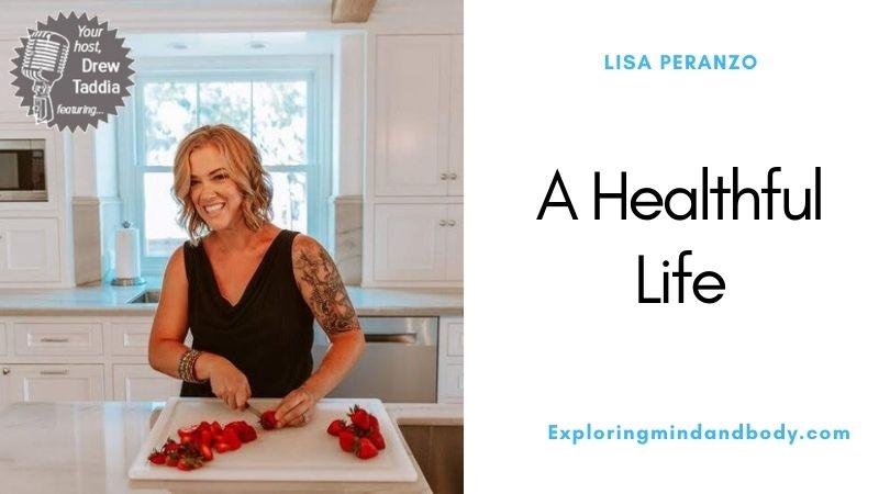 A healthful life