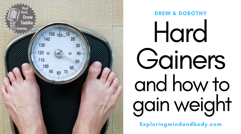 Hard Gainers and how to gain weight