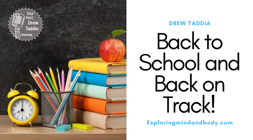 Back to School and Back on Track