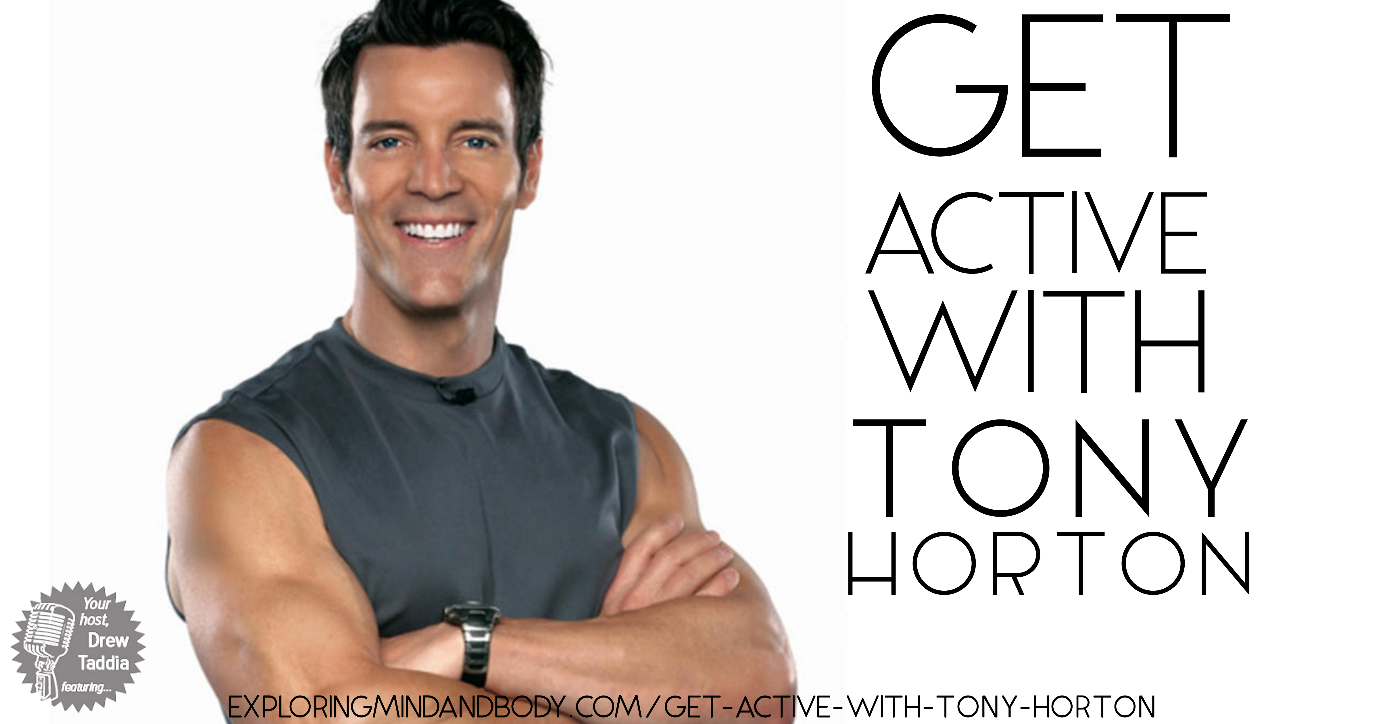 Get active with Tony Horton