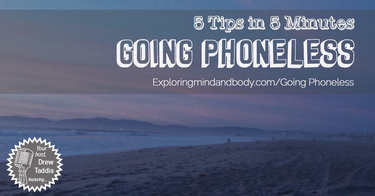 Going Phoneless