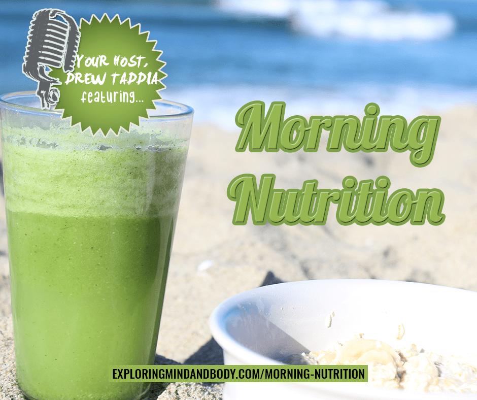 Morning Nutrition