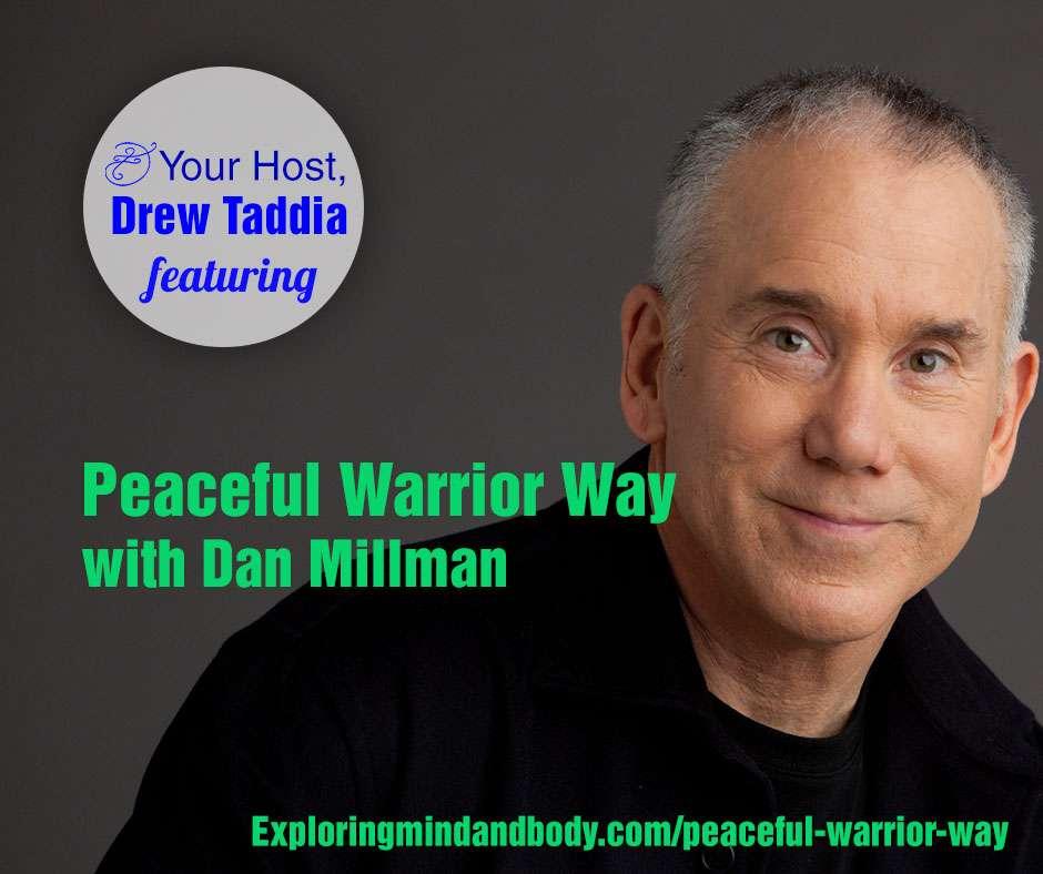 Peaceful-Warrior-Way--with-Dan-Millman