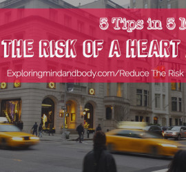 Reduce the risk of a heart attack
