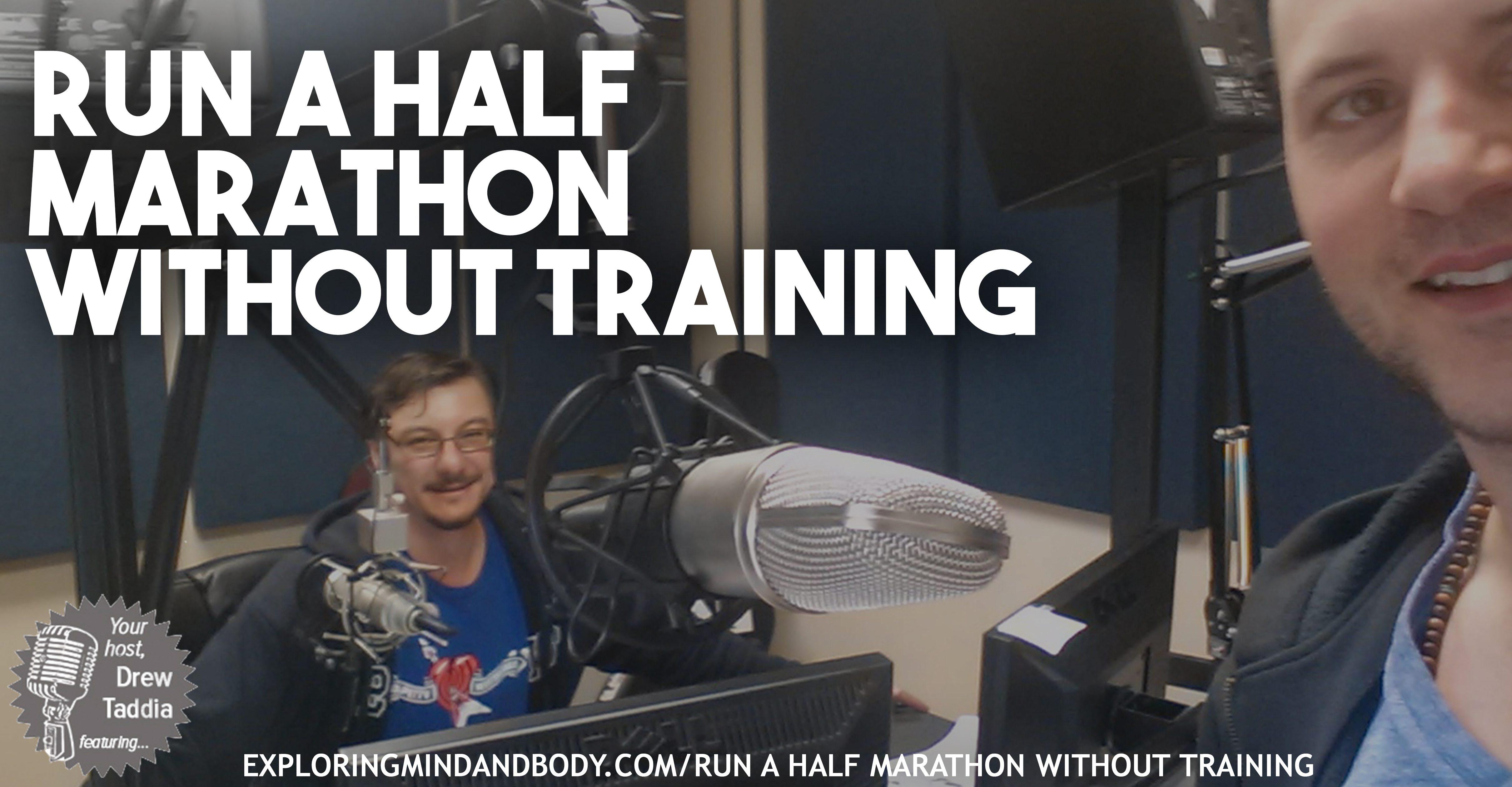 Run a half marathon without training