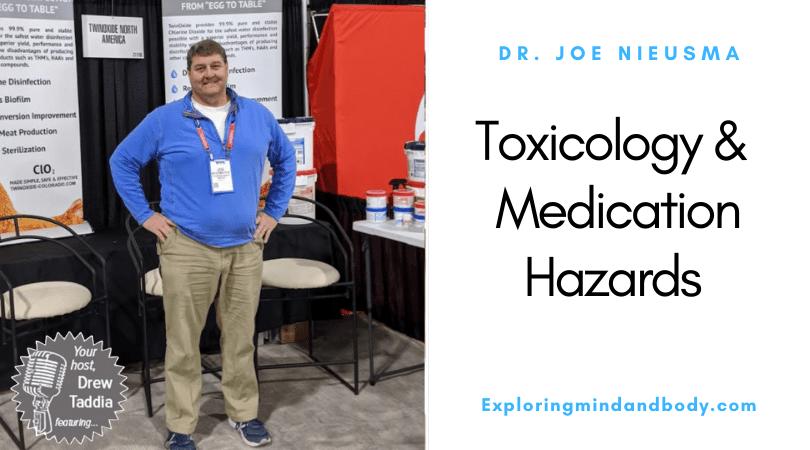 Toxicology & Medication Hazards