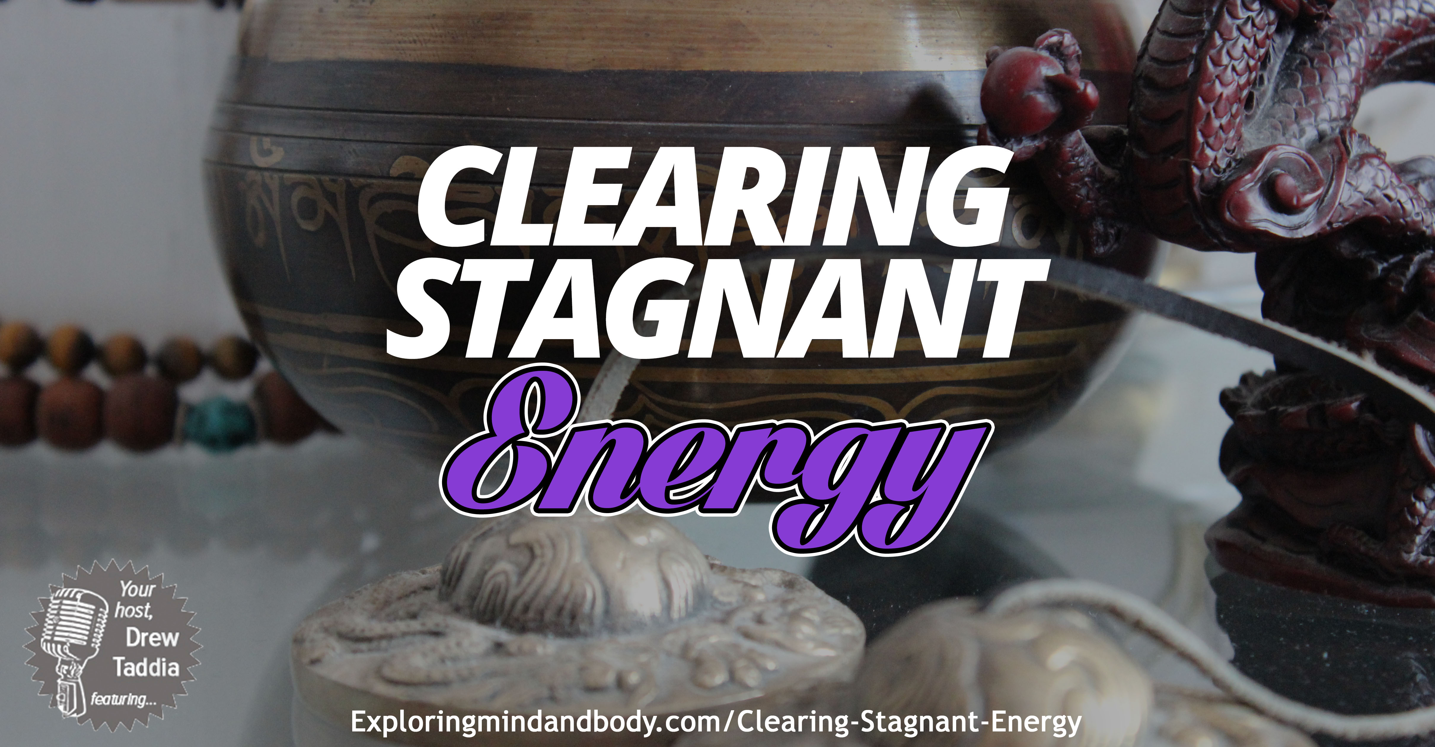 clearing stagnant energy