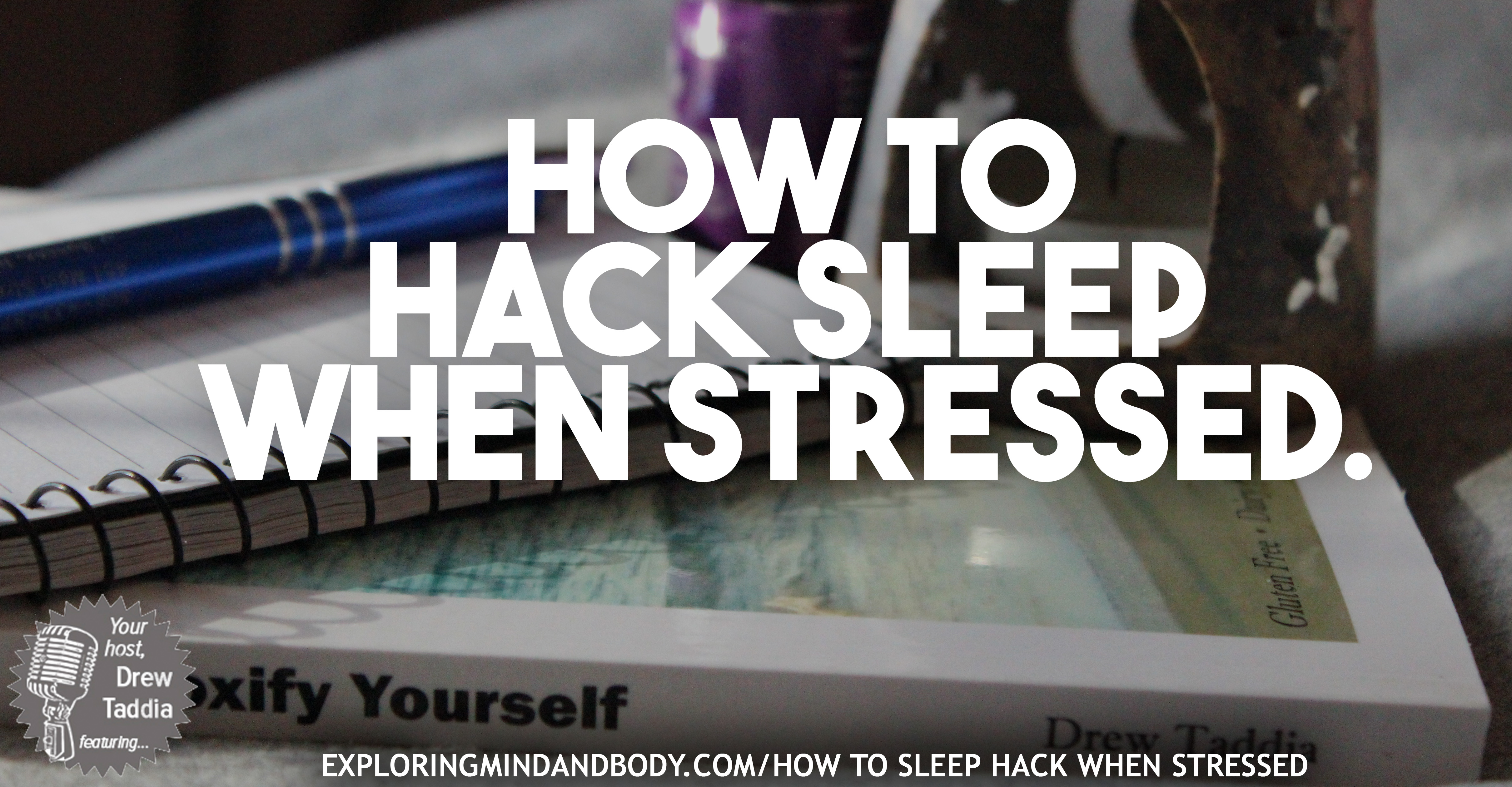 how to hack sleep when stressed