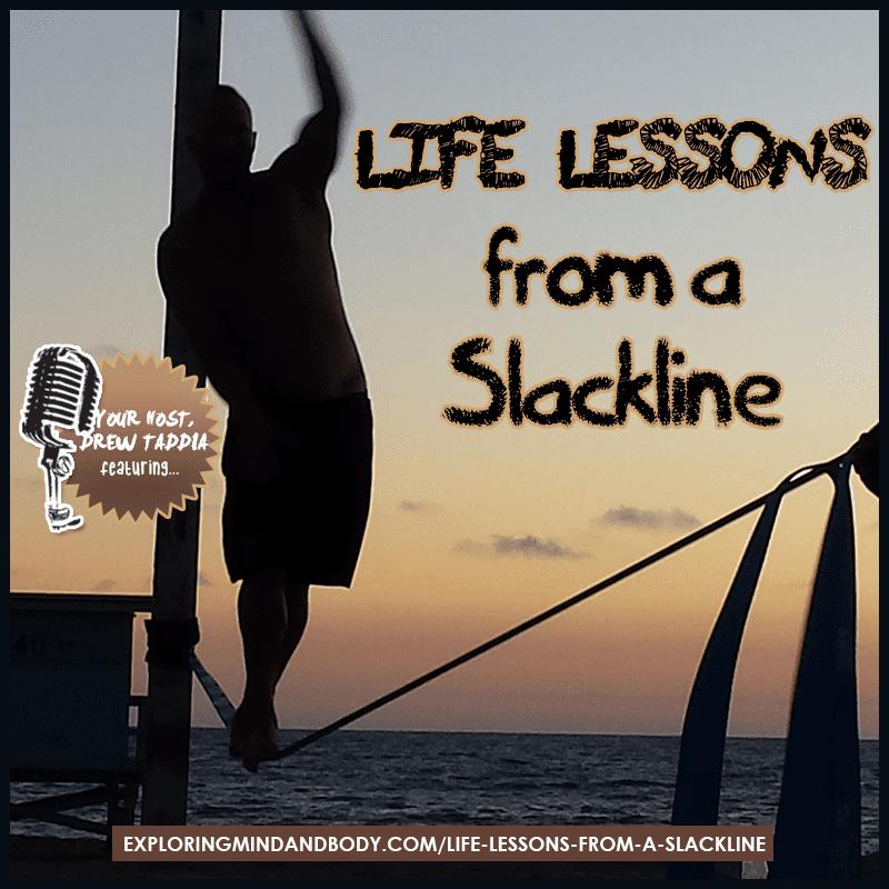 life lessons of a slackline