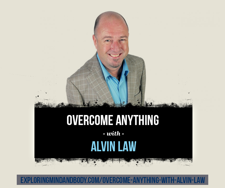 overcome anything with alvin law
