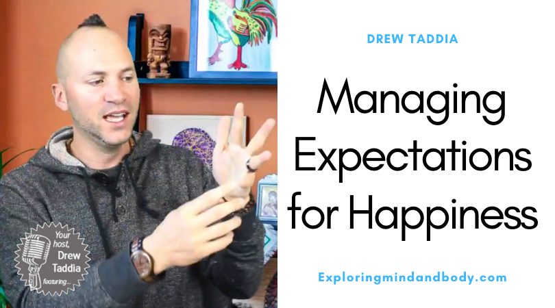 Managing Expectations for Happiness