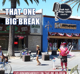 that one big break