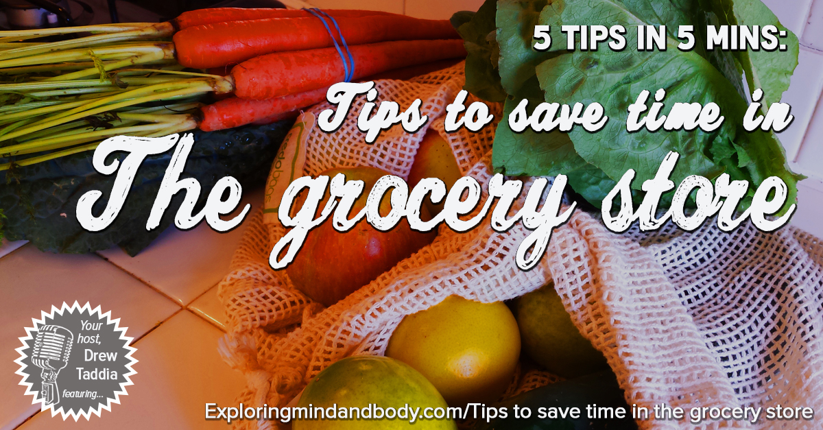 tips to save time in the grocery store