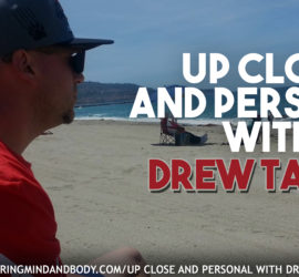 up close and personal with drew taddia